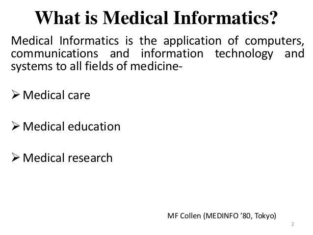 Medical informatics Slide 2