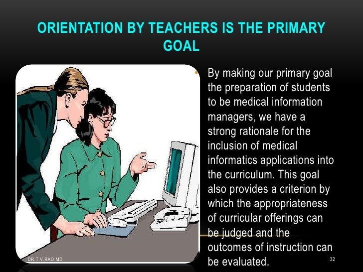 ORIENTATION BY TEACHERS IS THE PRIMARY                    GOAL                       • By making our primary goal         ...