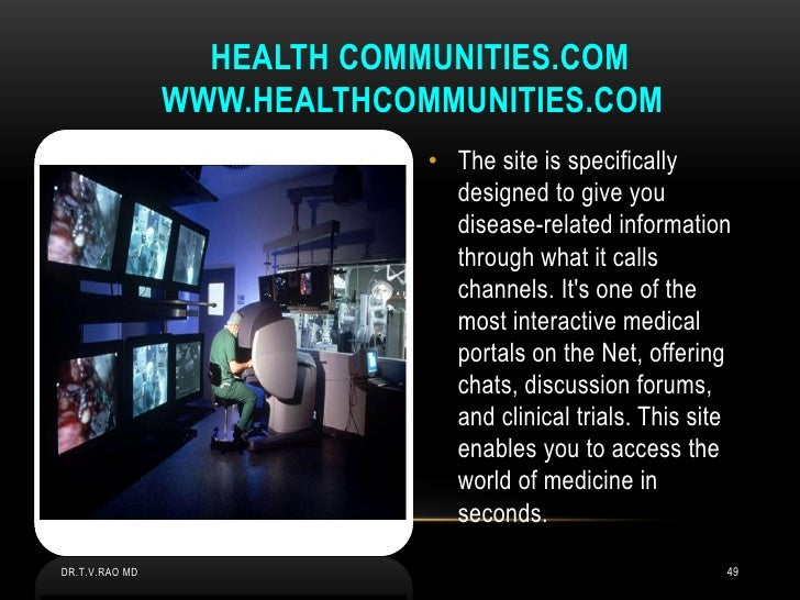 HEALTH COMMUNITIES.COM                WWW.HEALTHCOMMUNITIES.COM                             • The site is specifically    ...