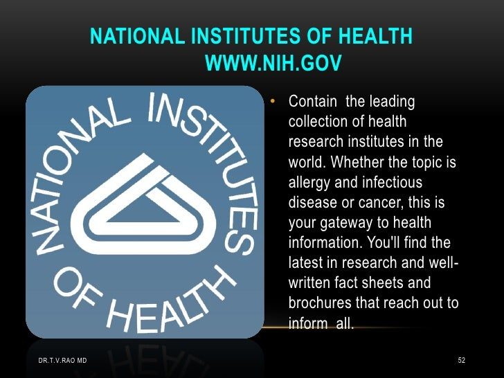 NATIONAL INSTITUTES OF HEALTH                           WWW.NIH.GOV                                • Contain the leading  ...