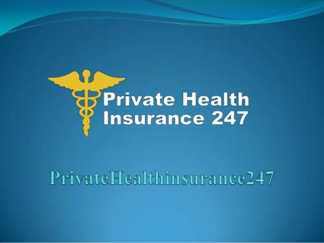 What is Private Health Insurance Plan & How It Works?