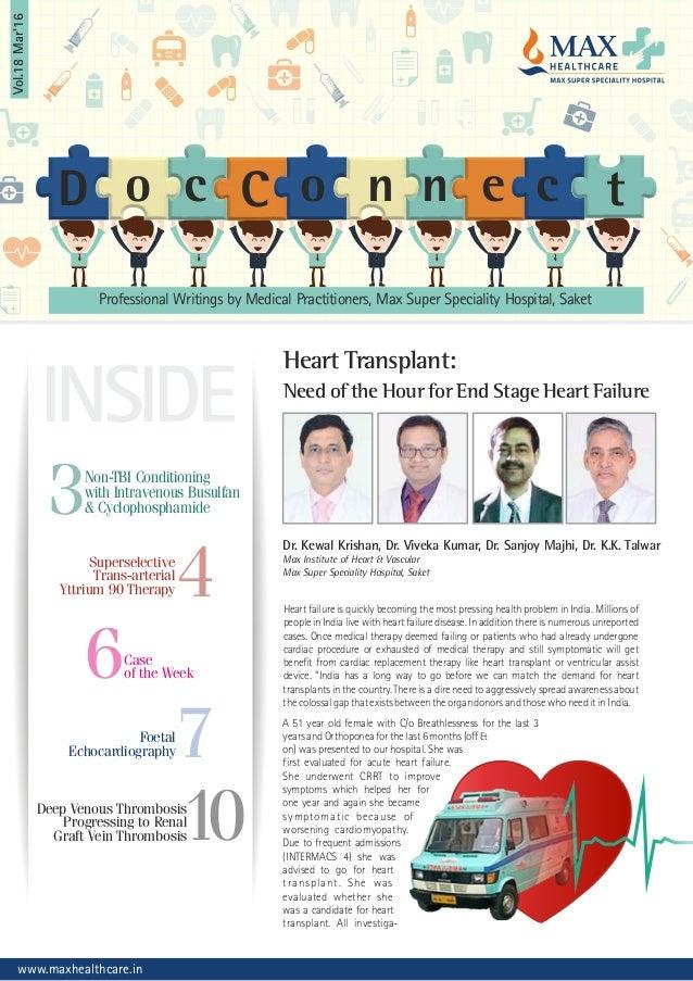 INSIDE Heart Transplant: Need of the Hour for End Stage Heart Failure Dr. Kewal Krishan, Dr. Viveka Kumar, Dr. Sanjoy Majh...