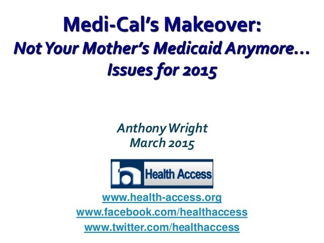 AnthonyWright March 2015 www.health-access.org www.facebook.com/healthaccess www.twitter.com/healthaccess
