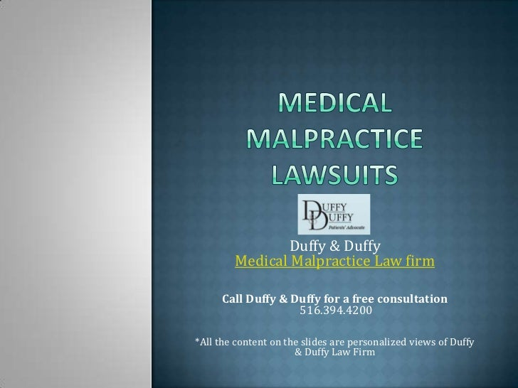 Duffy & Duffy        Medical Malpractice Law firm     Call Duffy & Duffy for a free consultation                   516.394...
