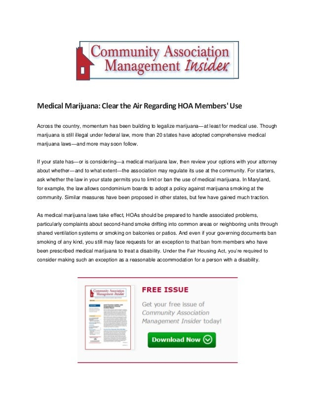 MedicalMarijuana: Clear theAir RegardingHOAMembers' Use Across the country, momentum has been building to legalize marijua...