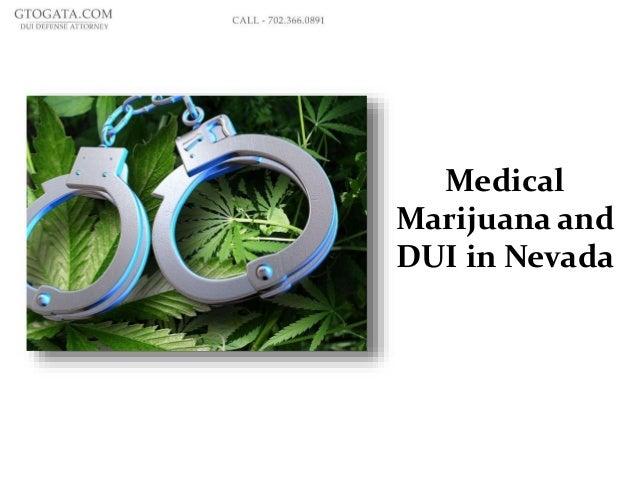 Medical Marijuana and DUI in Nevada