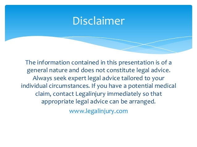 legal advice disclaimer template - medical negligence claims in australia