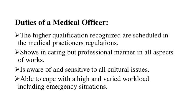 Duties Of A Medical Officer: ...