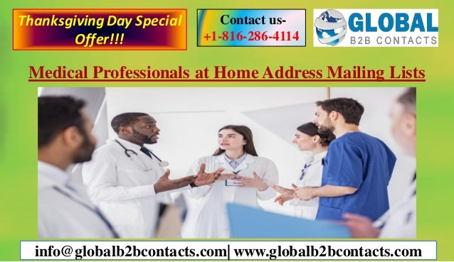 Medical Professionals at Home Address Mailing Lists Contact us- +1-816-286-4114 info@globalb2bcontacts.com| www.globalb2bc...