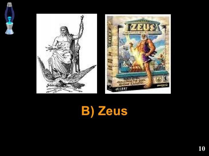 B) Zeus