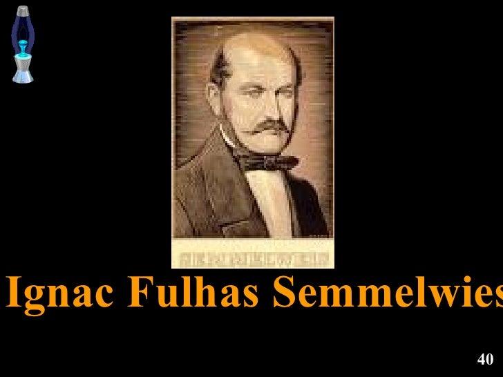 Ignac Fulhas Semmelwies