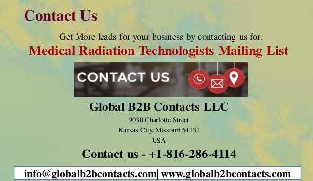 Contact Us Get More leads for your business by contacting us for, Medical Radiation Technologists Mailing List Global B2B ...