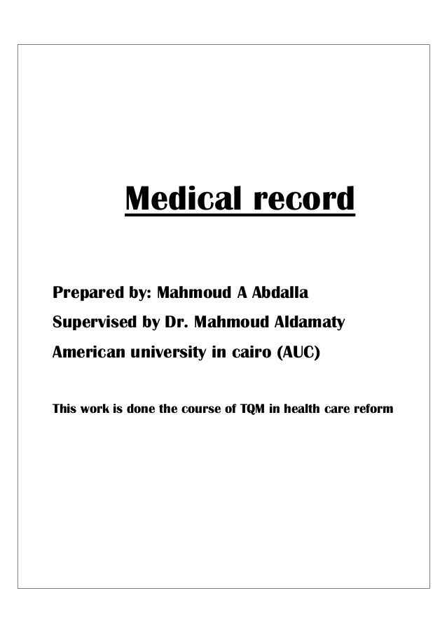 medical record prepared by mahmoud a abdalla supervised by dr mahmoud aldamaty american university