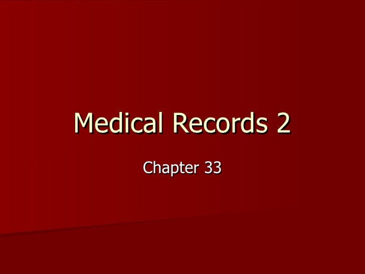 Medical Records 2 Chapter 33