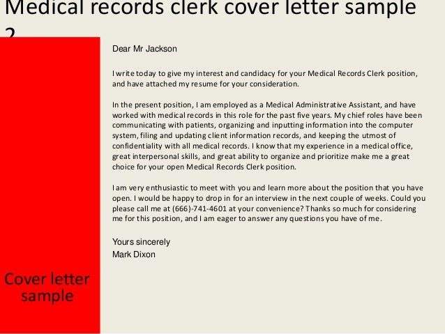 Perfect Yours Sincerely Mark Dixon; 3. Medical Records Clerk Cover Letter ...