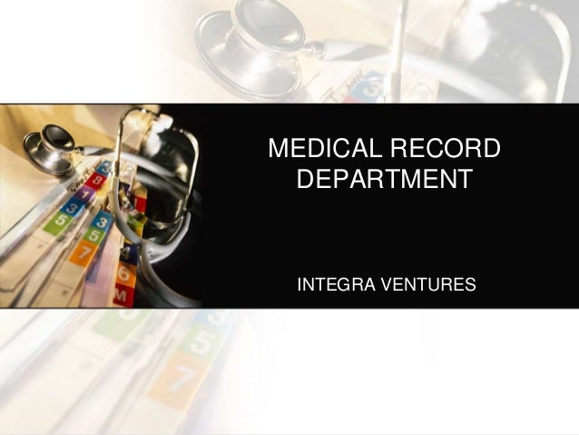 MEDICAL RECORD DEPARTMENT INTEGRA VENTURES