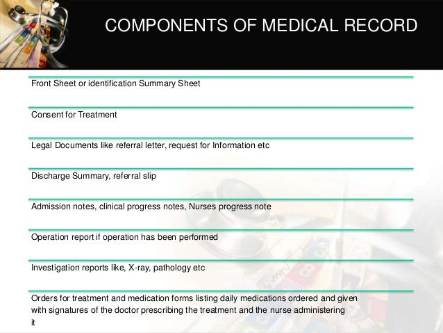legal matters 4 components of medical record