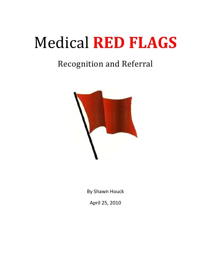 Medical Red Flags S.Houck