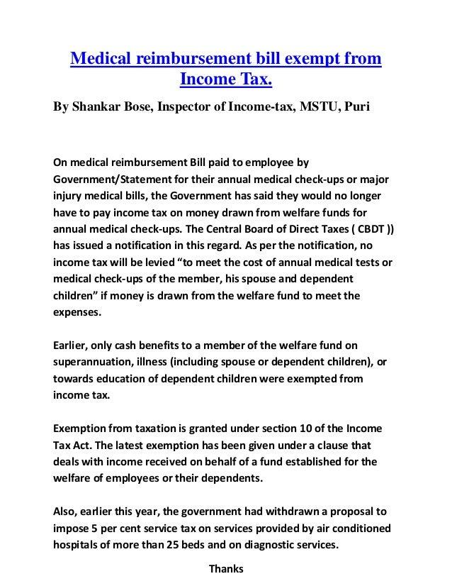 Medical reimbursement bill exempt fromIncome Tax.By Shankar Bose, Inspector of Income-tax, MSTU, PuriOn medical reimbursem...