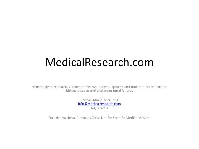 MedicalResearch.com Hemodialysis research, author interviews, dialysis updates and information on chronic kidney disease a...