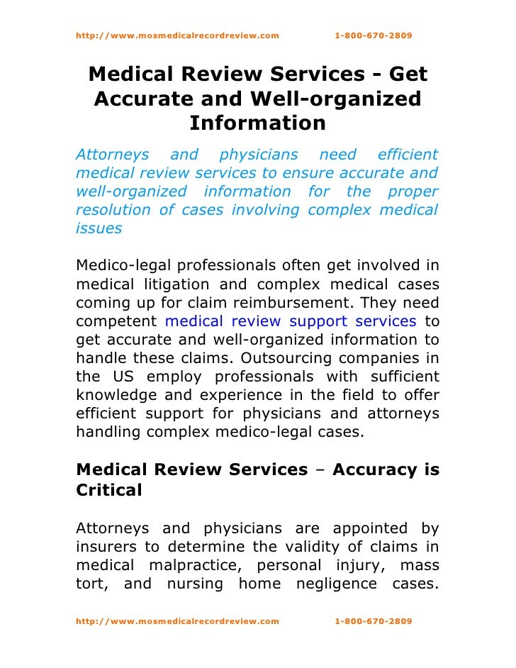 http://www.mosmedicalrecordreview.com   1-800-670-2809  Medical Review Services - Get  Accurate and Well-organized        ...