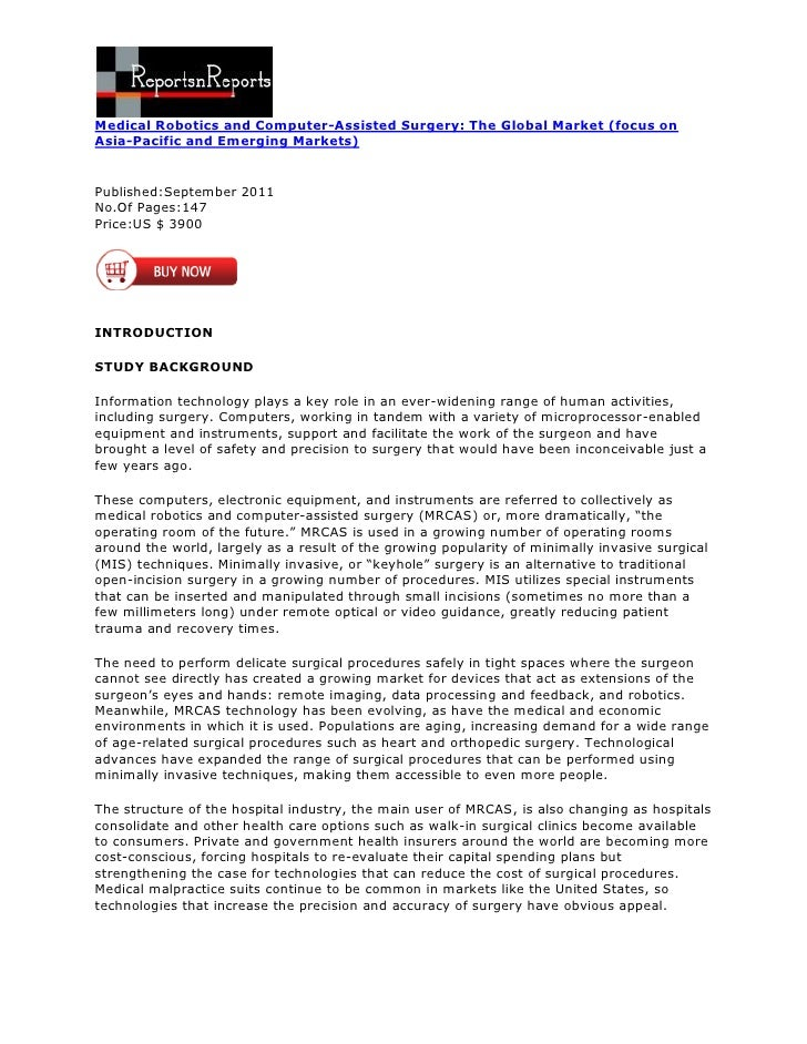 Medical Robotics and Computer-Assisted Surgery: The Global Market (focus onAsia-Pacific and Emerging Markets)Published:Sep...