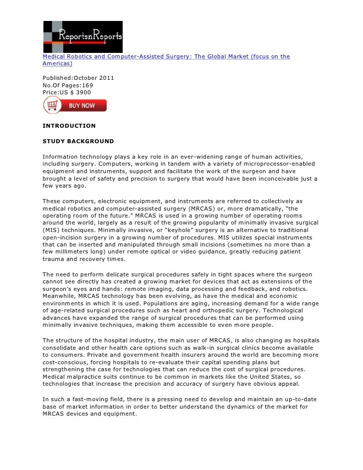 Medical Robotics and Computer-Assisted Surgery: The Global Market (focus on theAmericas)Published:October 2011No.Of Pages:...