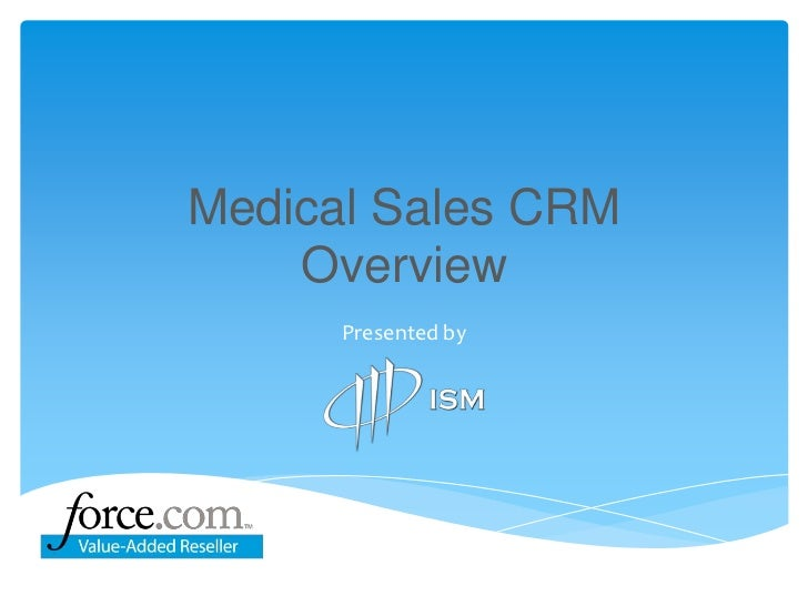 Medical Sales CRMOverview<br />Presented by<br />