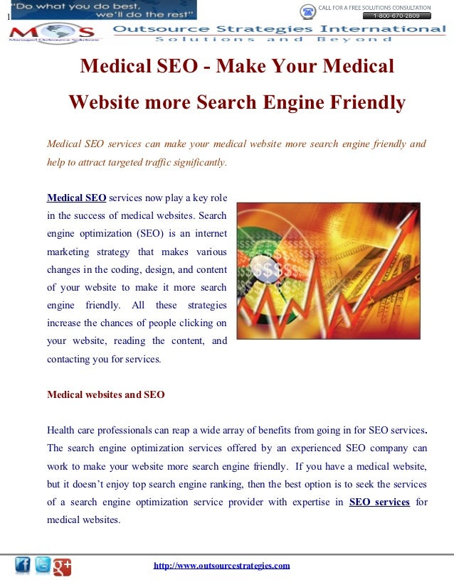 1             Medical SEO - Make Your Medical         Website more Search Engine Friendly    Medical SEO services can make...