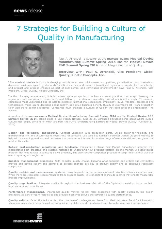 """""""The medical device industry is changing quickly as a result of increased competition, globalization, cost constraints, de..."""