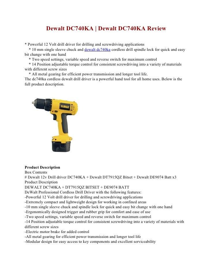 Dewalt DC740KA | Dewalt DC740KA Review  * Powerful 12 Volt drill driver for drilling and screwdriving applications    * 10...