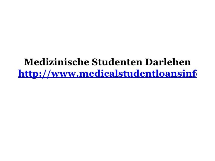 Medizinische Studenten Darlehen http://www.medicalstudentloansinfo.com