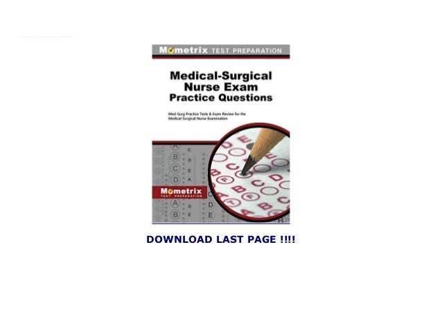 practice exam nurse questions surgical med medical