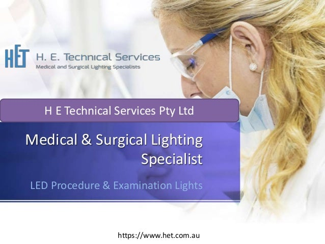 Medical & Surgical Lighting Specialist in Australia   H E