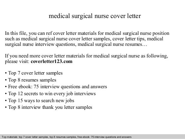 Medical Surgical Nurse Cover Letter In This File, You Can Ref Cover Letter  Materials For ...  Cover Letter Medical