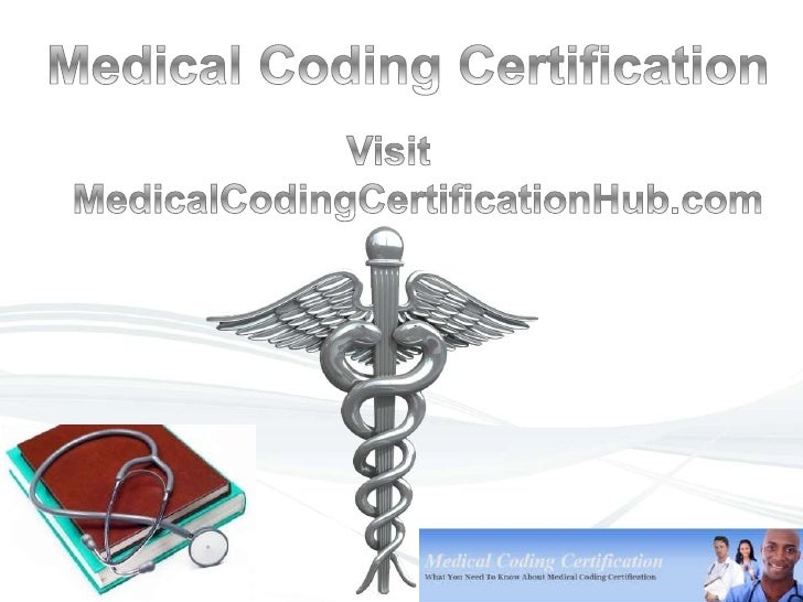 Throughout this site we will discussall things related to medical codingcertification and how it can help you withyour emp...