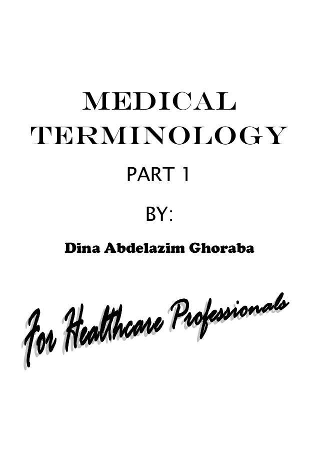 Medical Terminology Part 1; Prefixes, Suffixes, Combining