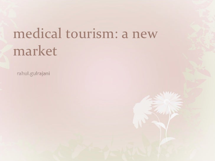 medical tourism: a new market