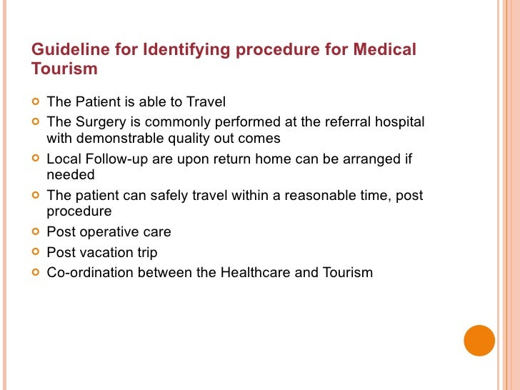 medical tourism introduction A lot of you visiting this website must be wondering what 'medical tourism' entails here is a brief explanation and an overview of the.