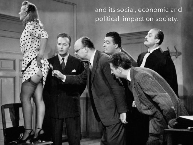 and its social, economic and political impact on society.