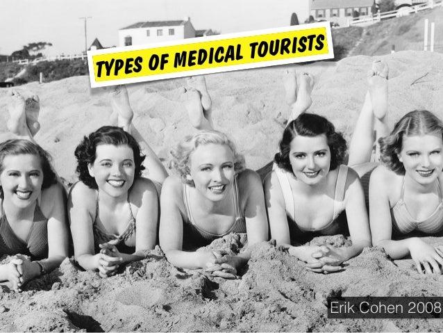 Erik Cohen 2008 TYPES OF MEDICAL TOURISTS