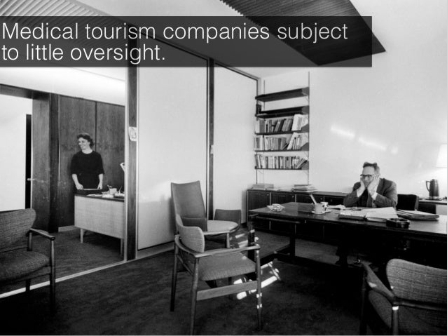 Medical tourism companies subject to little oversight.