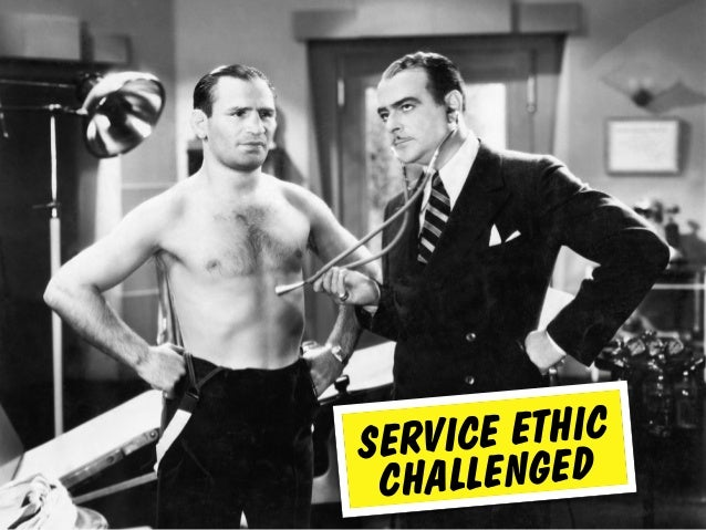SERVICE ETHIC CHALLENGED
