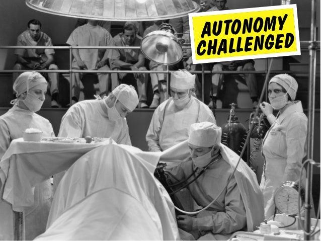 AUTONOMY CHALLENGED