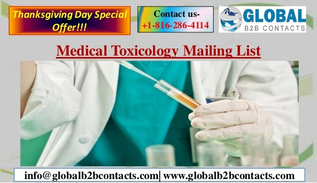 Medical Toxicology Mailing List Contact us- +1-816-286-4114 info@globalb2bcontacts.com| www.globalb2bcontacts.com Thanksgi...