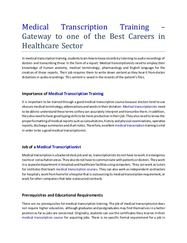Medical Transcription Training – Gateway to one of the Best Careers in Healthcare Sector In medical transcriptiontraining,...