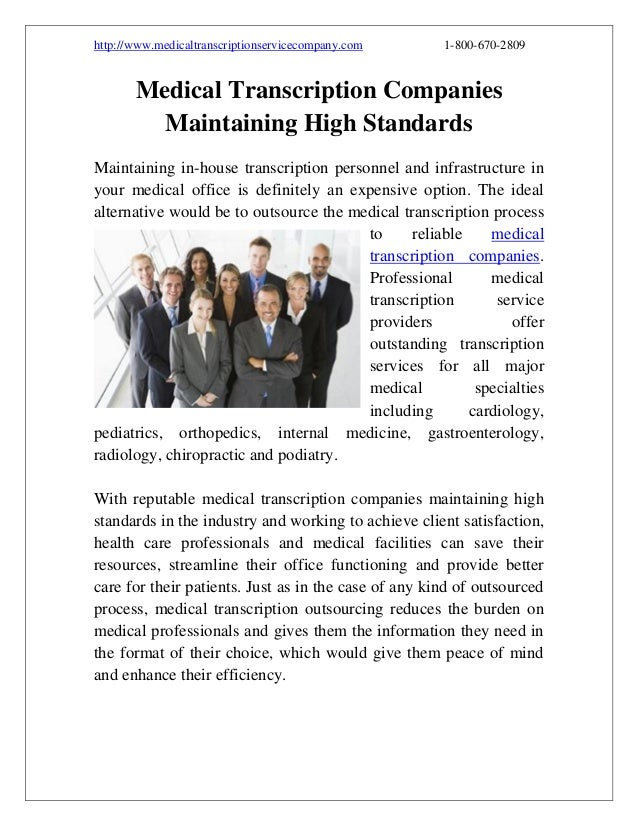 http://www.medicaltranscriptionservicecompany.com  1-800-670-2809  Medical Transcription Companies Maintaining High Standa...