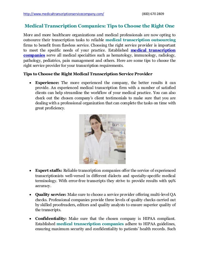 http://www.medicaltranscriptionservicecompany.com/ (800) 670 2809 Medical Transcription Companies: Tips to Choose the Righ...
