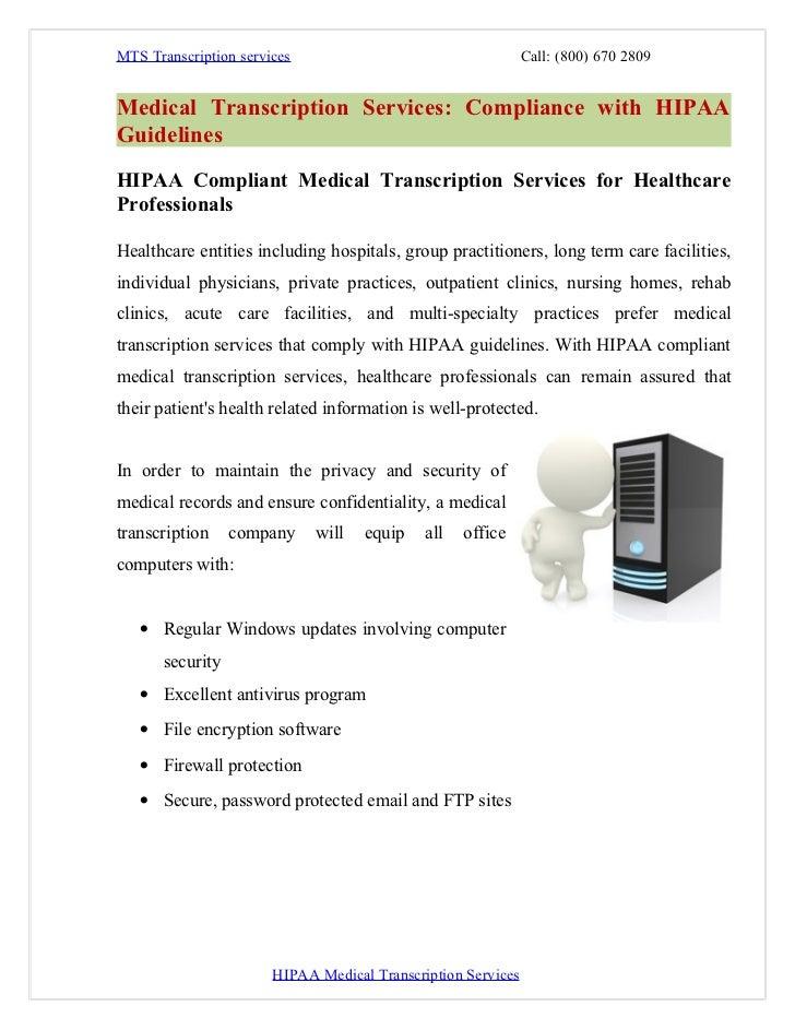 MTS Transcription services                                    Call: (800) 670 2809Medical Transcription Services: Complian...