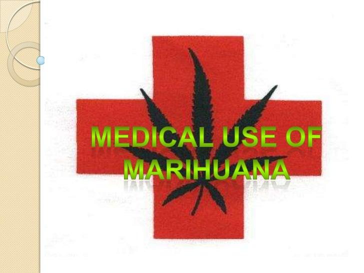 Medical use of marihuana